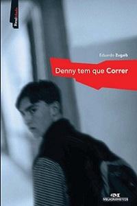 destaque-denny-tem-que-correr