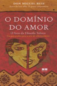 O-Domínio-de-Amor-Don-Miguel-Ruiz