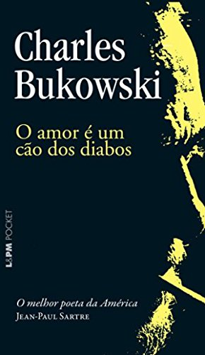 """Foto da capa do livro """"O amor é um cão dos diabos"""" de Charles Bukowski"""